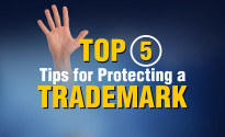 Top 5 Tips for Protecting a Trademark